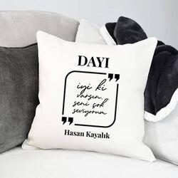 - Canım Dayım Mesajlı Yastık
