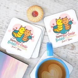 - Çayımızı Bir Ömür Birlikte Yudumlayalım Bardak Altlığı