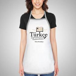 - Türkçe Öğretmenine Hediye Mutfak Önlüğü